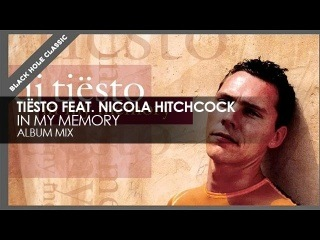 Tiësto featuring Nicola Hitchcock - In My Memory