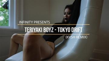 Teriyaki Boyz - Tokyo Drift (KVSH REMIX) (INFINITY) #enjoybeauty