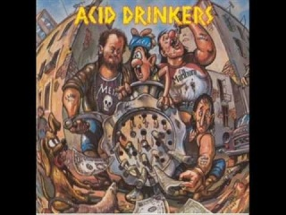 Acid Drinkers - Are You A Rebel ?