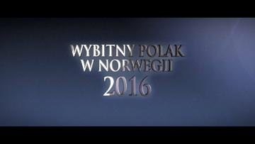 Wybitny Polak w Norwegii 2016 - Zapowiedź