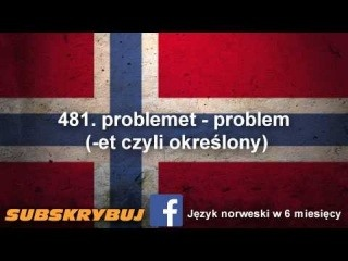 Szybka i skuteczna nauka języka norweskiego - część 12 - 5000 najczęściej używanych słówek
