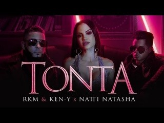 Rkm & Ken-Y  Natti Natasha - Tonta [Official Video]