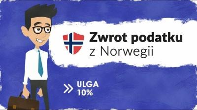 Ulga 10% - zwrot podatku z Norwegii za 2017 rok
