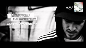 04. Bonson / Matek - Historia pewnej historii