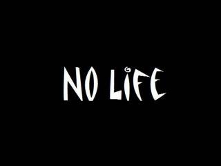 No Life - Jest Zajebiście