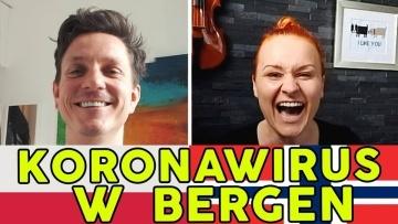 Koronawirus w Bergen - relacja z frontu / Sylwia