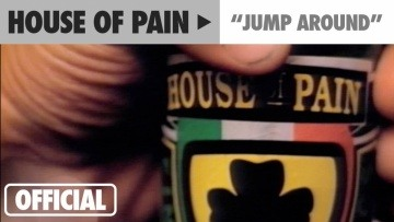 "House Of Pain - ""Jump Around"" (Official Music Video)"