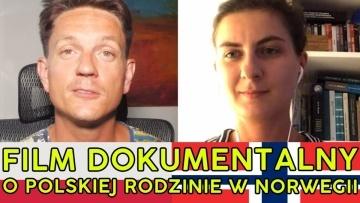 Film o polskiej rodzinie patchworkowej w Norwegii