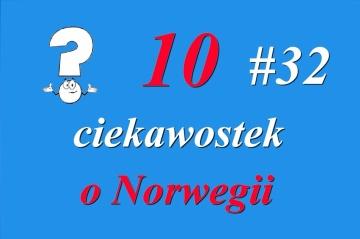 Nowy w Norwegii - #32 10 ciekawostek o Norwegii