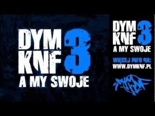 10. DYM KNF - To klasyka (feat. Cichy) - A MY SWOJE CD2