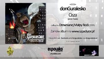 07. donGuralesko - Cisza (prod. Kada)